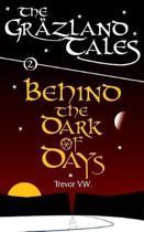 Behind the Dark of Days