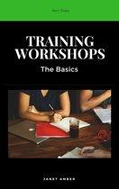 Training Workshops: The Basics