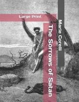 The Sorrows of Satan: Large Print