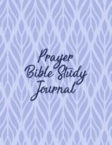 Prayer Bible Study Journal: Christian Scripture Notebook with Guided Prompts