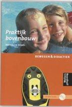 Praktijkboek bovenbouw Bewegen & didactiek