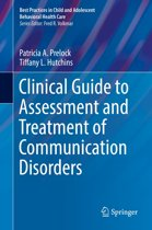 Clinical Guide to Assessment and Treatment of Communication Disorders