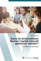 Kann Im Unternehmen Human Capital Sinnvoll Gemessen Werden?