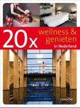 20 x wellness & genieten in Nederland