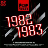 The Pop Years: 1982-1983