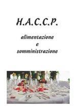 H.A.C.C.P.