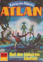 Atlan 414: Ruf der höheren Welten (Heftroman)
