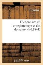 Dictionnaire de l'Enregistrement Et Des Domaines