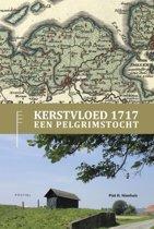 Kerstvloed 1717, een Pelgrimstocht in combinatie met Wandelroute Kerstvloed 1717