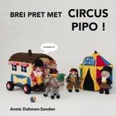 Brei pret met Circus Pipo