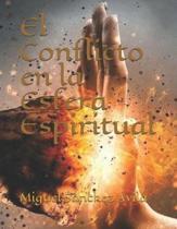 El Conflicto en la Esfera Espiritual