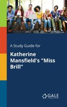 A Study Guide for Katherine Mansfield's Miss Brill