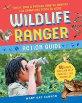 Wildlife Ranger Action Guide