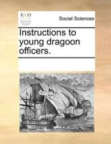Instructions to Young Dragoon Officers.