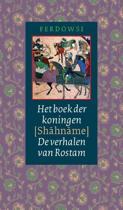 Oosterse Klassieken - Het boek der koningen (Shahname)