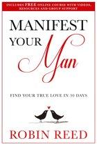 Manifest Your Man