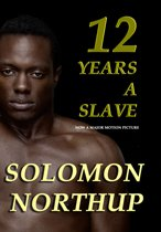 Twelve Years a Slave, The Original Slave Narrative
