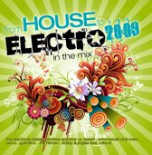 From House To Electro - In The