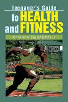 Teenager's Guide to Health and Fitness