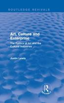 Art, Culture and Enterprise (Routledge Revivals)
