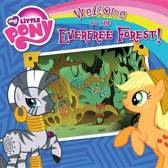 Welcome to the Everfree Forest!