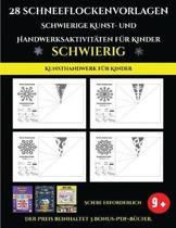 Kunsthandwerk f r Kinder 28 Schneeflockenvorlagen - Schwierige Kunst- und Handwerksaktivit ten f r Kinder