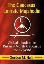 The Caucasus Emirate Mujahedin