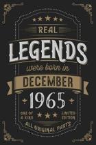 Real Legends were born in December 1965