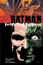 Batman jekill & hide