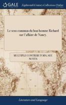 Le Sens Commun Du Bon Homme Richard Sur l'Affaire de Nancy.