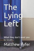 The Lying Left