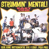 Strummin' Mental: Part One