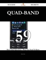 quad-band 59 Success Secrets - 59 Most Asked Questions On quad-band - What You Need To Know
