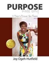 Purpose Made Easy