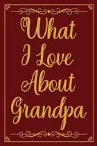 What I Love about Grandpa