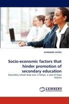 Socio-Economic Factors That Hinder Promotion of Secondary Education