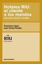 Hoteles RIU: el cliente a los mandos