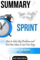 Knapp, Zeratsky & Kowitz's Sprint: How to Solve Big Problems and Test New Ideas in Just Five Days | Summary