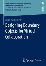 Designing Boundary Objects for Virtual Collaboration