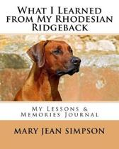 What I Learned from My Rhodesian Ridgeback