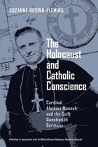 The Holocaust and Catholic Conscience