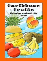 Caribbean Fruit Coloring and Activity Book