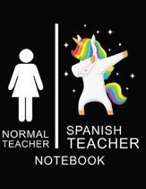 Normal Teacher spanish Teacher Notebook: Teacher Notebook, unicorn cover / 8.5 x 11