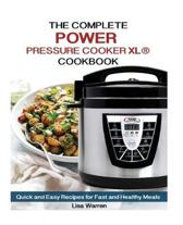 The Complete Power cooker XL Cookbook