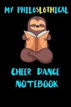 My Philoslothical Cheer Dance Notebook