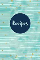 Recipes (Blank Cookbook)