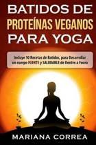 Batidos de Proteinas Veganos Para Yoga