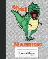 Journal Paper: MAURICIO Dinosaur Rawr T-Rex Notebook