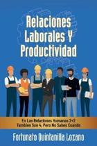 Relaciones Laborales Y Productividad