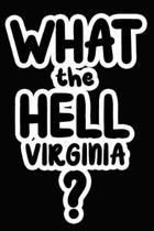 What the Hell Virginia?